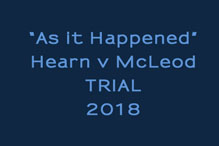 The Hearn v McLeod Trial