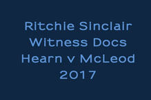 Ritchie Sinclair Witness Docs in Hearn v McLeod